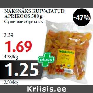 790d4074c45 NÄKSNÄKS KUIVATATUD APRIKOOS 500 g - Allahindlus - Maksimarket ...