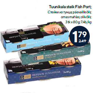 Allahindlus - Tuunikala steik Fish Port