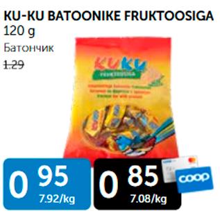 Allahindlus - KU-KU BATOONIKE FRUKTOOSIGA 120 g