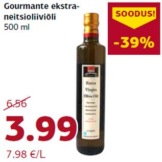 Allahindlus - Gourmante ekstraneitsioliiviõli  500 ml