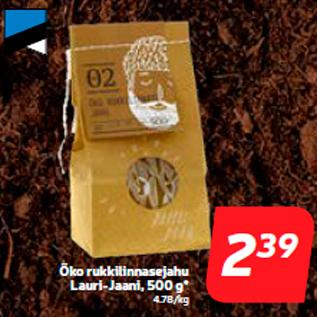 Allahindlus - Öko rukkilinnasejahu Lauri-Jaani, 500 g*