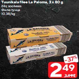 Allahindlus - Tuunikala filee La Paloma, 3 x 80 g