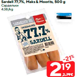 Allahindlus - Sardell 77,7%, Maks & Moorits, 500 g