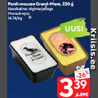 Allahindlus - Pardi-mousse Grand-Mere, 230 g