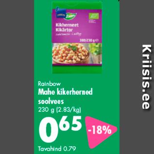 Allahindlus - Rainbow Mahe kikerherned soolvees 230 g