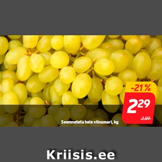 Allahindlus - Seemneteta hele viinamari, kg