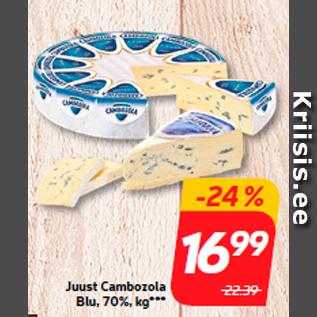 Allahindlus - Juust Cambozola Blu, 70%, kg***