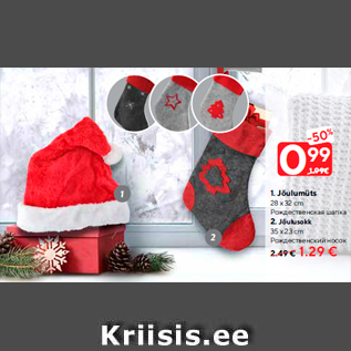 Allahindlus - 1.Jõulumüts 28 x 32 cm - 0.99 € 2.Jõulusokk 35 x 23 cm - 1.29 €