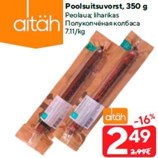 Allahindlus - Poolsuitsuvorst, 350 g