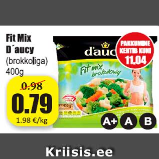 Allahindlus - Fit Mix D´aucy (brokkoliga)400 g