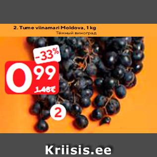 Allahindlus - Tume viinamari Moldova, 1 kg