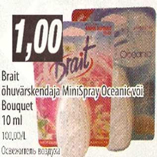 Allahindlus - Brait õhuvärskendaja MiniSpray Oceanic või Bouquet