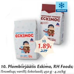 Allahindlus - Plombiirjäätis Eskimo, RH Foods