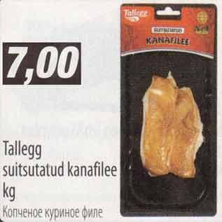 Allahindlus - Tallegg suitsutatud kanafilee