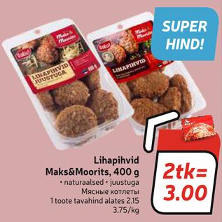 Allahindlus - Lihapihvid Maks&Moorits, 400 g