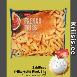 Allahindlus - Sakilised friikartulid Rimi, 1 kg