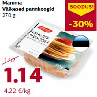 Allahindlus - Mamma  Väikesed pannkoogid  270 g