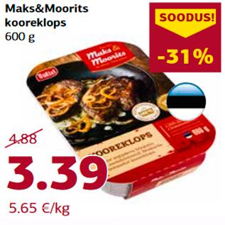 Allahindlus - Maks&Moorits  kooreklops  600 g