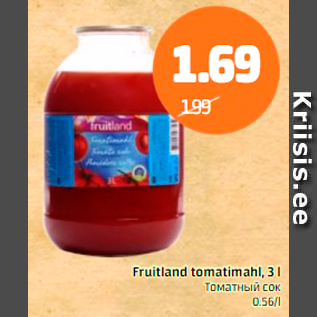 Allahindlus - Fruitland tomatimahl, 3 l