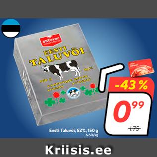 Allahindlus - Eesti Taluvõi, 82%, 150 g