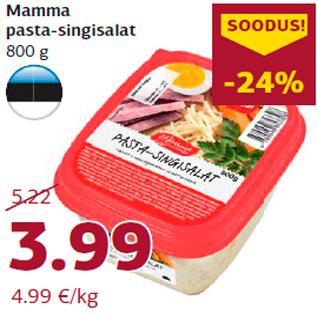 Allahindlus - Mamma pasta-singisalat 800 g