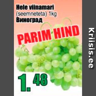 Allahindlus - Hele viinamari