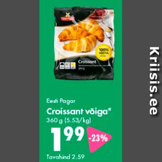 Allahindlus - Eesti Pagar Croissant võiga* 360 g
