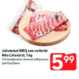 Allahindlus - Jahutatud BBQ sea-valikribi Nõo Lihavürst, 1 kg