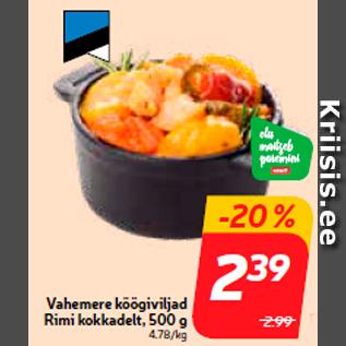 Allahindlus - Vahemere köögiviljad Rimi kokkadelt, 500 g