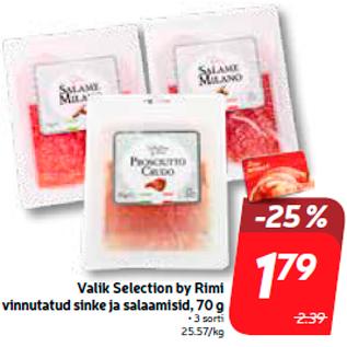 Allahindlus - Valik Selection by Rimi vinnutatud sinke ja salaamisid, 70 g