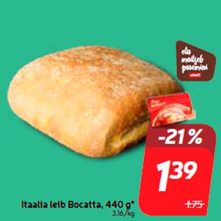 Allahindlus - Itaalia leib Bocatta, 440 g*