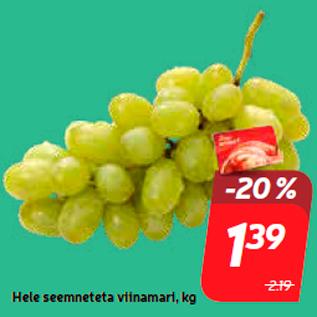 Allahindlus - Hele seemneteta viinamari, kg