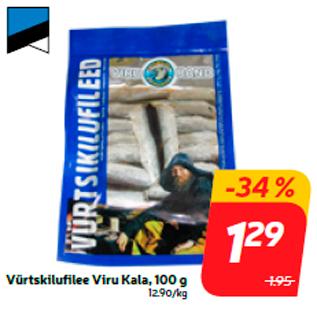 Allahindlus - Vürtskilufilee Viru Kala, 100 g