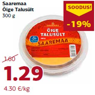 Allahindlus - Saaremaa Õige Talusült 300 g
