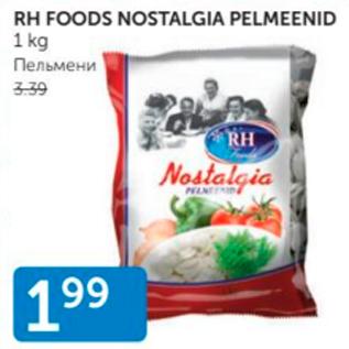 Allahindlus - RH FOODS NOSTALGIA PELMEENID 1 KG