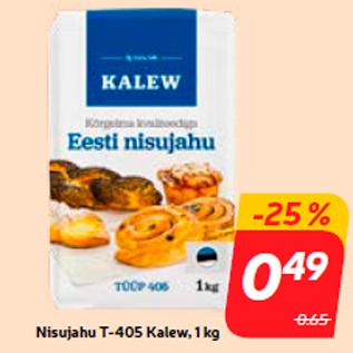 Allahindlus - Nisujahu T-405 Kalew, 1 kg