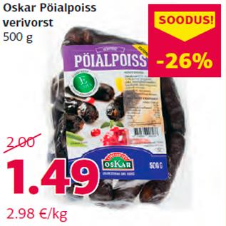 Allahindlus - Oskar Pöialpoiss verivorst 500 g