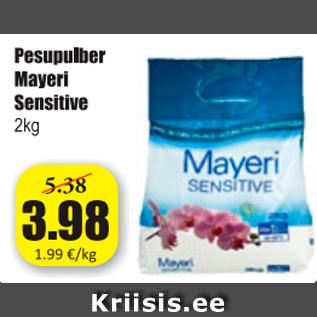 mayeri sensitive