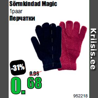 5dd4301cf40 Sõrmkindad Magic - Allahindlus - Grossi - Kriisis.ee - Soodus 770018