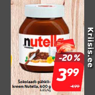 Allahindlus - Šokolaadi-pähklikreem Nutella, 600 g