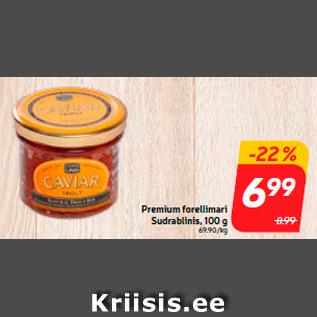 Allahindlus - Premium forellimari Sudrablinis, 100 g
