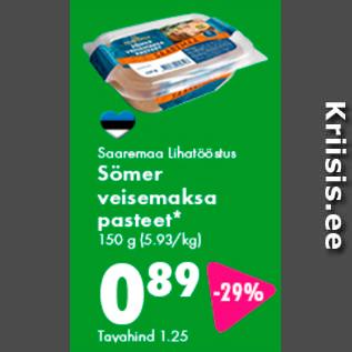 Allahindlus - Saaremaa Lihatööstus Sömer veisemaksa pasteet* 150 g