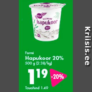 Allahindlus - Farmi Hapukoor 20%, 500 g