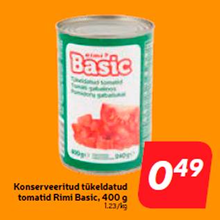 Allahindlus - Konserveeritud tükeldatud tomatid Rimi Basic, 400 g