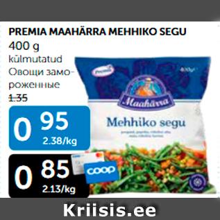 Allahindlus - PREMIA MAAHÄRRA MEHHIKO SEGU 400 G