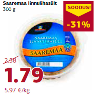 Allahindlus - Saaremaa linnulihasült 300 g