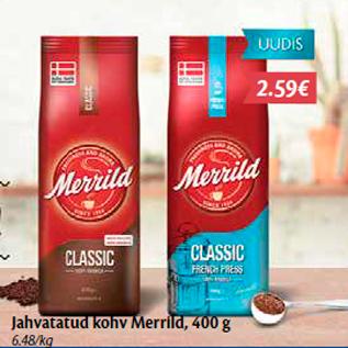Allahindlus - Jahvatatud kohv Merrild, 400