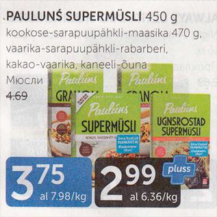 Allahindlus - PAULUNS SUPERMÜSLI 450 G