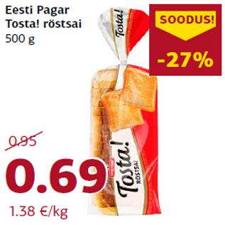 Allahindlus - Eesti Pagar Tosta! röstsai 500 g
