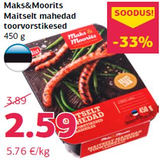 Allahindlus - Maks&Moorits Maitselt mahedad toorvorstikesed 450 g